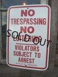 Vintage ROAD Sign / NO TRESPASSING... (AC-1005)