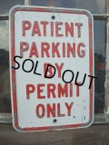 Vintage ROAD Sign / PATIENT PARKING (AC-1003)
