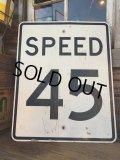 Vintage Road Sign / SPEED 45 (DJ607)
