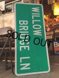 Vintage Road Sign WILLOW BRIDGE LN (MA349)