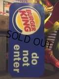 Vintage Buger King Do Not Enter Sign (MA994)
