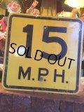 Vintage Road Sign 15 MPH (AL066)