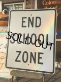 Vintage Road Sign END SCHOOL ZONE (AL301)