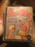 30s Vintage Big Little Book Smitty in Going Native (AL401)