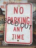 """Vintage Parkig Sign """"No Parking Any Time"""" (AL876)"""