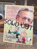 Vintage Book Snoopy You Don't Look 35, Charlie Brown! (AL5381)