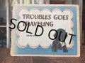 40s Vintage Book TROUBLES GOED TRAVELING (AL6014)