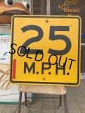 Vintage Road Sign 25 MPH (AL6321)