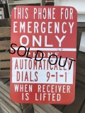 Vintage Sign THIS PHONE FOR EMERGENCY ONLY (J321)