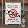 Vintage Road Sign Seattle Schools Tobacco Free No Smoking (J329)