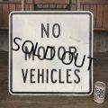 Vintage Road Sign NO MOTOR VEHICLES (J330)