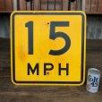 画像1: Vintage Road Sign 15 MPH (J325)   (1)