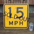 Vintage Road Sign 15 MPH (J325)