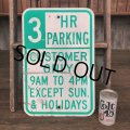 Vintage Road Sign 3 HR PARKING (J326)