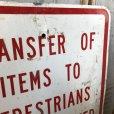 画像5: Vintage Road Sign TRANSFER OF ITEMS TO PEDESTRIANS IS PROHIBITED (S389)