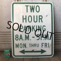 Vintage Road Sign TWO HOUR PARKING (S388)