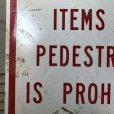 画像4: Vintage Road Sign TRANSFER OF ITEMS TO PEDESTRIANS IS PROHIBITED (S389)