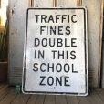 画像1: Vintage Road Sign TRAFFIC FINES DOUBLE IN THIS SCHOOL ZONE (S395)  (1)