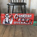 Vintage OshKosh B'Gosh Overalls Uncle Sam Porcelain Sign (S513)