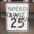 Vintage Road Sign SPEED LIMIT 25 (T230)