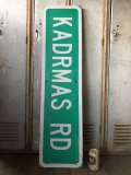 Vintage Road Sign KADRMAS RD (T572)