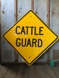Vintage Road Sign CATTLE GUARD (T625)
