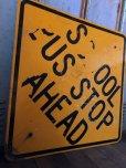 画像6: Vintage Road Sign SCHOOL BUS STOP AHEAD (T629)