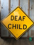 Vintage Road Sign DEAF CHILD (T650)