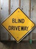Vintage Road Sign BLIND DRIVEWAY (T651)