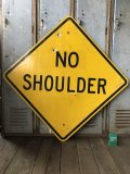 Vintage Road Sign NO SHOULDER (T643)