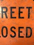 画像5: Vintage Road Sign STREET CLOSED (T645)