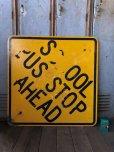 画像5: Vintage Road Sign SCHOOL BUS STOP AHEAD (T629)