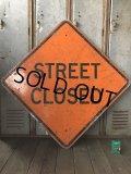 Vintage Road Sign STREET CLOSED (T618)