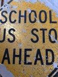 画像5: Vintage Road Sign SCHOOL BUS STOP AHEAD (T626)