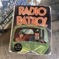 30s Vintage Book Radio Patrol (B007)