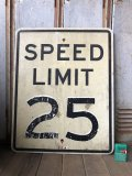 Vintage Road Sign SPEED LIMIT 25 (B308)