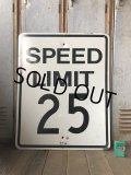 Vintage Road Sign SPEED LIMIT 25 (B305)