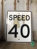 Vintage Road Sign SPEED LIMIT 40 (B324)