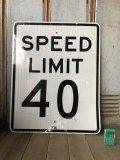 Vintage Road Sign SPEED LIMIT 40 (B325)