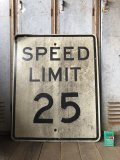 Vintage Road Sign SPEED LIMIT 25 (B301)
