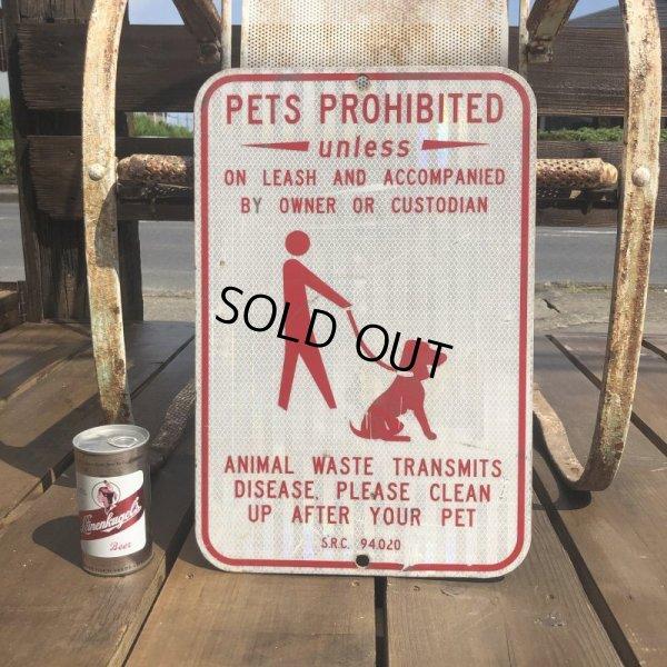 画像1: Vintage Road Sign PETS PROHIBITED (B452)
