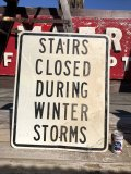Vintage Road Sign STAIRS CLOSED... (B222)