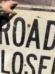 画像6: Vintage Road Sign ROAD CLOSED (B240)