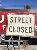 Vintage Road Sign STREET CLOSED (B239)
