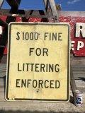 Vintage Road Sign $1000 FINE FOR... (B225)