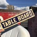 Vintage Sign TABLE BOARD (B273)