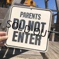 70s Vintage Cardboard Sign PARENTS DO NOT ENTER (B321)